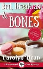 Bed, Breakfast, and Bones ebook by Carolyn L. Dean