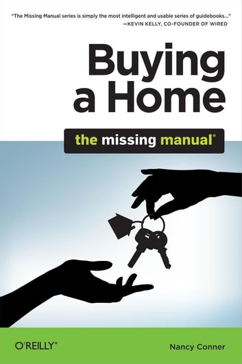 Buying a Home: The Missing Manual ebook by Nancy Conner