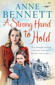 A Strong Hand to Hold ebook by Anne Bennett