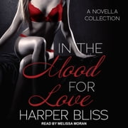 In the Mood for Love audiobook by Harper Bliss
