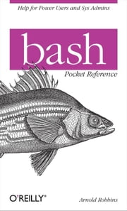 bash Pocket Reference ebook by Arnold Robbins