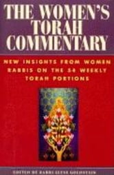 The Women's Torah Commentary - New Insights from Women Rabbis on the 54 Weekly Torah Portions ebook by