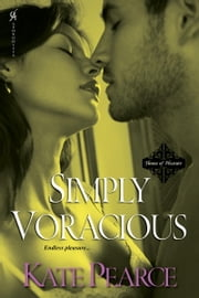 Simply Voracious ebook by Pearce Kate