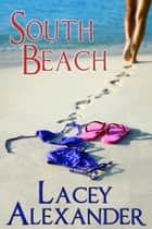South Beach ebook by Lacey Alexander