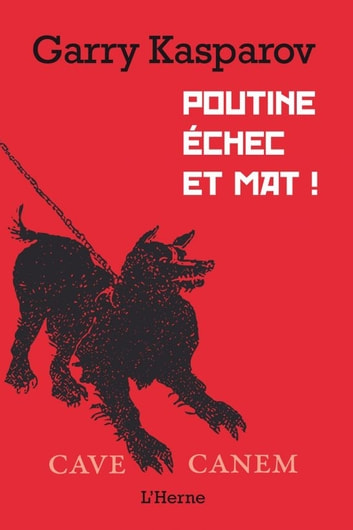 Poutine échec et mat ! ebook by Garry Kasparov