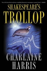 Shakespeare's Trollop ebook by Charlaine Harris