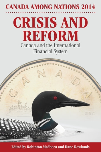 Crisis and Reform - Canada and the International Financial System ebook by