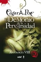 El demonio de la perversidad ebook by Edgar Allan Poe