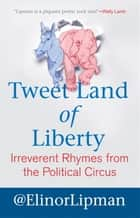 Tweet Land of Liberty ebook by Elinor Lipman