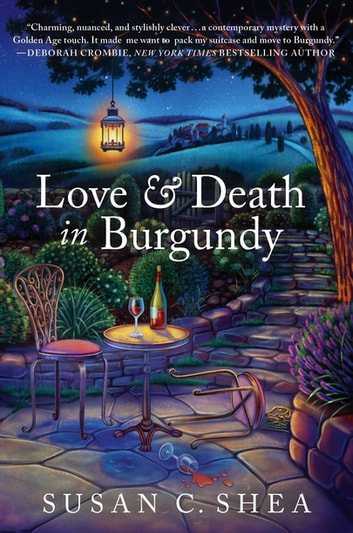 Love & Death in Burgundy - A French Village Mystery ebook by Susan C. Shea