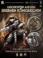 Geschichten aus den Eisernen Königreichen, Staffel 1 Episode 1 ebook by Aeryn Rudel, Douglas Seacat, William Shick,...