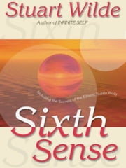 Sixth Sense ebook by Stuart Wilde