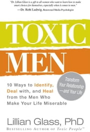 Toxic Men ebook by Glass, Lillian