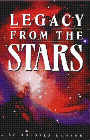 Legacy from the Stars ebook by Dolores Cannon