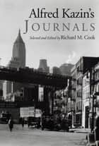 Alfred Kazin's Journals ebook by Richard M. Cook