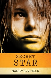Secret Star 電子書 by Nancy Springer