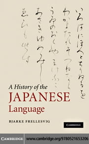 A History of the Japanese Language ebook by Frellesvig, Bjarke