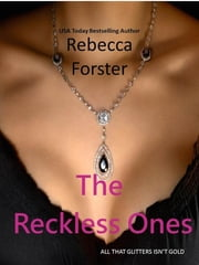 The Reckless Ones ebook by Rebecca Forster