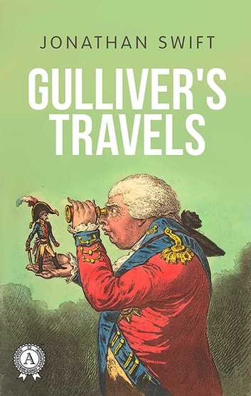 Gulliver's Travels ebook by Jonathan Swift,Vladislav Kolomoets