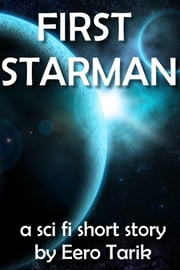 First Starman ebook by Eero Tarik