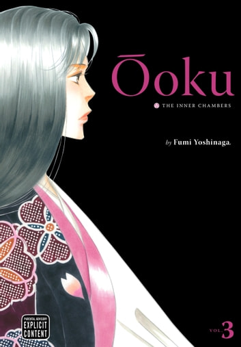 Ôoku: The Inner Chambers, Vol. 3 ebook by Fumi Yoshinaga