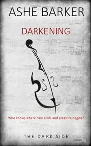 Darkening ebook door Ashe Barker