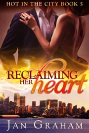 Reclaiming Her Heart ebook by Jan Graham