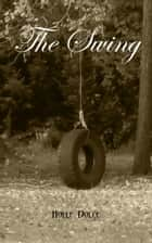 The Swing ebook by Holle Dolce