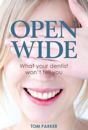 Open Wide ebook by Tom Parker