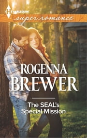 The SEAL's Special Mission ebook by Rogenna Brewer