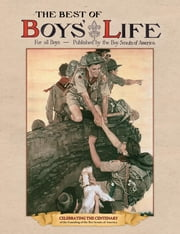 Best of Boys' Life ebook by Boy Scouts of America