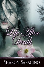 Life After Death ebook by Sharon Saracino
