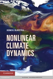 Nonlinear Climate Dynamics ebook by Henk A.  Dijkstra