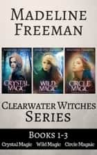 The starlight raven ebook by c dale brittain 1230000552011 clearwater witches box set books 1 3 crystal magic wild magic fandeluxe