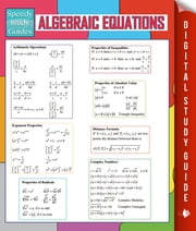 Algebraic Equations (Speedy Study Guides) ebook by Speedy Publishing