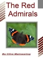 The Red Admirals ebook by Clive Mainwaring