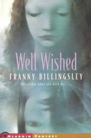 Well Wished ebook by Franny Billingsley