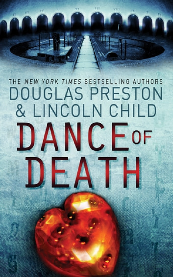 Dance of Death - An Agent Pendergast Novel ebook by Douglas Preston,Lincoln Child