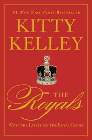 The Royals ebook by Kitty Kelley
