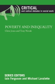 Poverty and inequality ebook by Jones, Chris,Novak, Tony