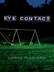 Eye Contact ebook by Cammie McGovern