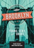 Off Track Planet's Brooklyn Travel Guide for the Young, Sexy, and Broke ebook by Off Track Planet