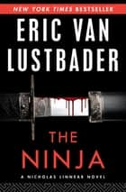 The Ninja ebook by Eric Van Lustbader