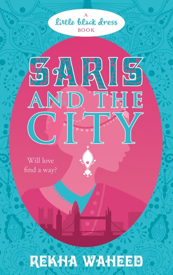 Saris and the City eBook by Rekha Waheed