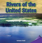 Rivers of the United States ebook by Smith, Farhanna