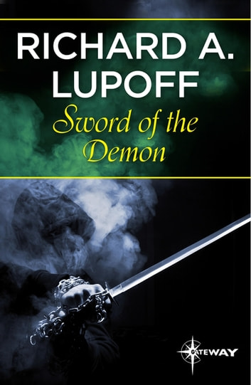 Sword of the Demon ebook by Richard A. Lupoff