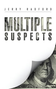 Multiple Suspects ebook by Jerry Radford