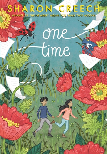 One Time ebook by Sharon Creech