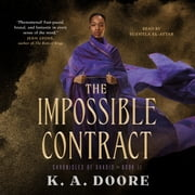 The Impossible Contract - Book 2 in the Chronicles of Ghadid audiobook by K. A. Doore
