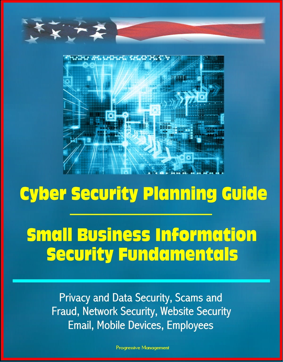 Cyber Security Planning Guide Small Business Information Data Fundamentals Privacy And Scams Fraud Network